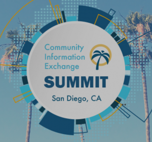 Community Information Exchange Summit @ San Diego Marriott Marquis & Marina | San Diego | California | United States